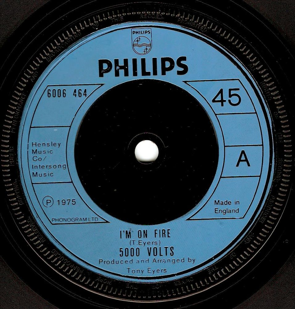 5000 VOLTS I'm On Fire Vinyl Record 7 Inch Philips 1975